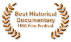 Best Historical Documentary - USA Film Festival