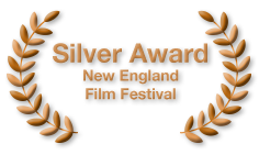 Silver Award - New England Film Festival